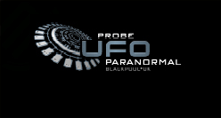 PROBE UFO PARANORMAL, BLACKPOOL - UK